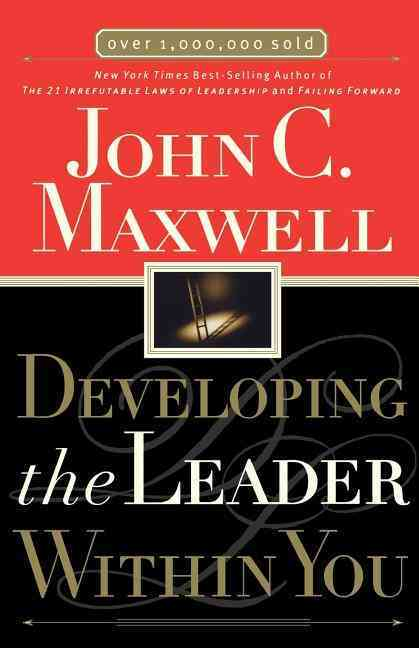 Developing the Leader Within You By Maxwell, John C.
