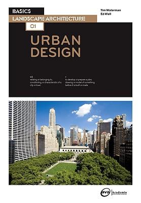 Basics Landscape Architecture By Wall, Ed/ Waterman, Tim